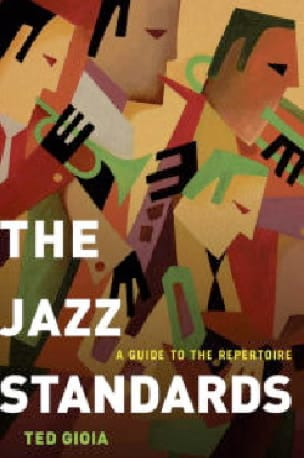 The Jazz Standards: A Guide to the Repertoire - laflutedepan.com