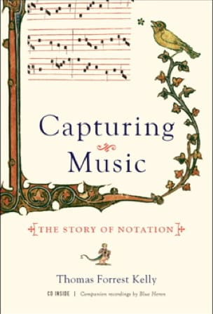 Capturing Music: The Story of Notation - laflutedepan.com