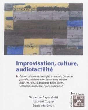Improvisation, culture, audiotactilité - laflutedepan.com