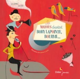 Les Matous chantent Boby Lapointe, Bourvil... - laflutedepan.com