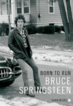 Born to Run - Bruce SPRINGSTEEN - Livre - laflutedepan.com