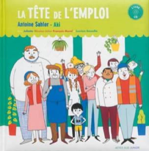La tête de l'emploi - Antoine SAHLER - Livre - laflutedepan.com
