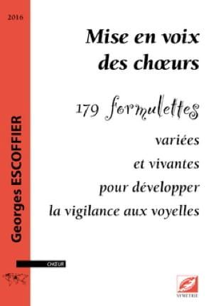 Mise en voix des chœurs - Georges ESCOFFIER - Livre - laflutedepan.com