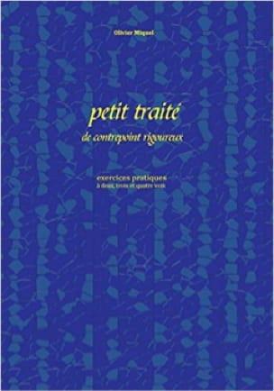 Olivier MIQUEL - Petit traité de contrepoint rigoureux - Livre - di-arezzo.fr