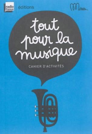 Tout pour la musique : cahier d'activités - laflutedepan.com