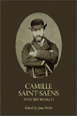 Camille Saint-Saens and His world - PASLER Jann ed. - laflutedepan.com