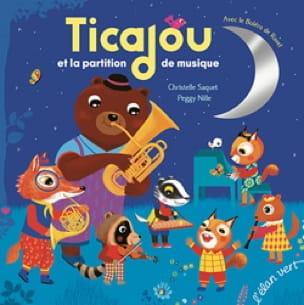 Christelle SAQUET - Ticajou et la partition de musique - Livre - di-arezzo.fr