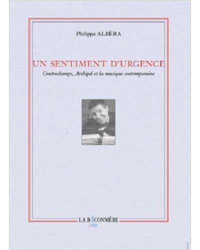 Un sentiment d'urgence : Contrechamps, Archipel et la musique contemporaine - laflutedepan.com