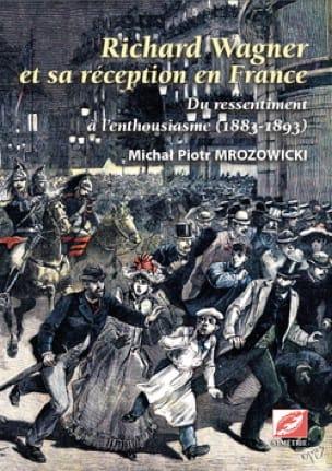 Richard Wagner et sa réception en France (2 vol) - laflutedepan.com