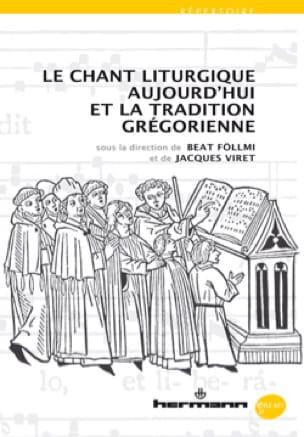 Le chant liturgique aujourd'hui et la tradition grégorienne - laflutedepan.com