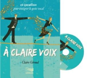 A claire voix : 26 vocalises pour intégrer le geste vocal - laflutedepan.com