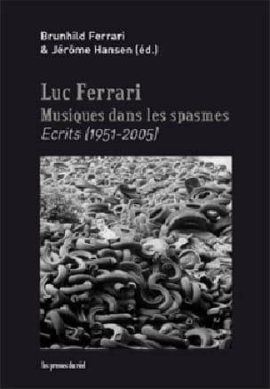 Musiques dans les spasmes – Ecrits (1951-2005) - laflutedepan.com