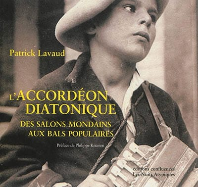L'accordéon diatonique : des salons mondains aux bals populaires - laflutedepan.com