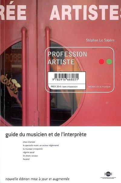 Profession artiste : guide du musicien et de l'interprète - laflutedepan.com