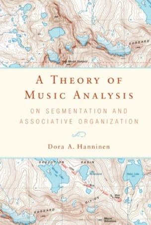 A Theory of Music Analysis - Dora HANNINEN - Livre - laflutedepan.com