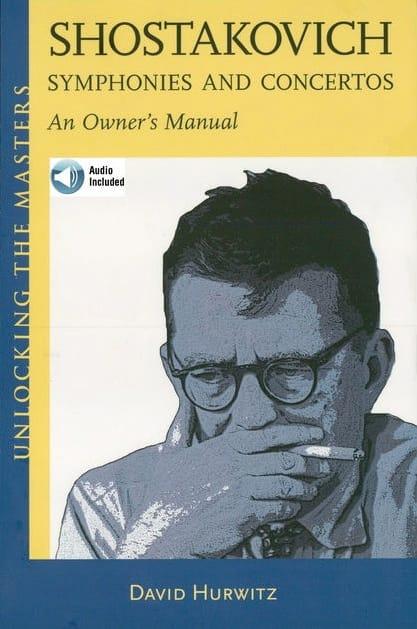 Shostakovich symphonies and concertos : an owner's manual  - laflutedepan.com