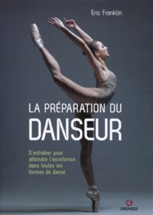 La préparation du danseur - Eric FRANKLIN - Livre - laflutedepan.com