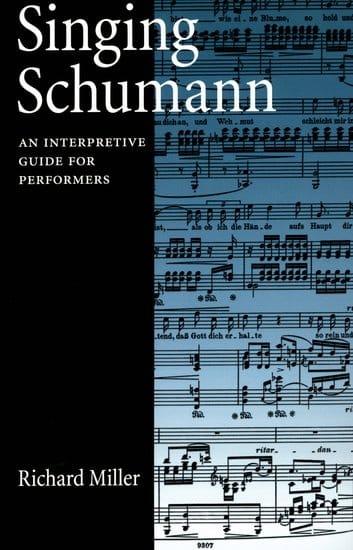 Singing Schumann - Richard MILLER - Livre - laflutedepan.com