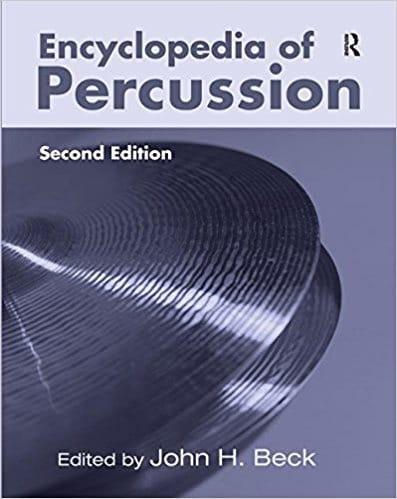 Encyclopedia of percussion - BECK John H. ed. - laflutedepan.com