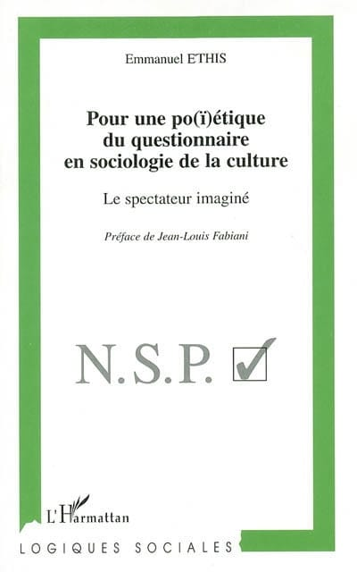 Pour une po(ï)étique du questionnaire en sociologie de la culture - laflutedepan.com