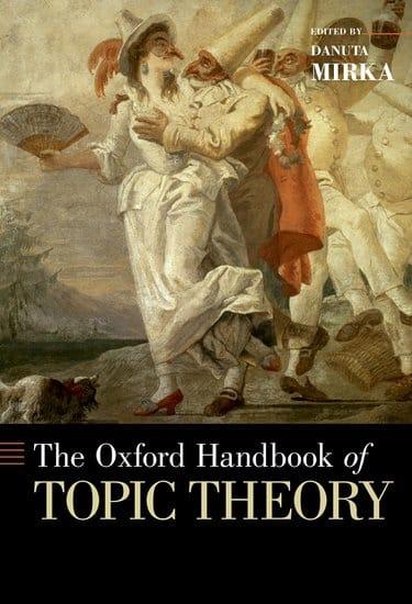 The Oxford Handbook of Topic theory - Danuta MIRKA - laflutedepan.com
