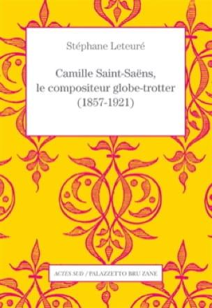 Camille Saint-Saëns, compositeur globe-trotter - laflutedepan.com