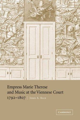 Empress Marie Therese and music at the Viennese court : 1792-1807 - laflutedepan.com