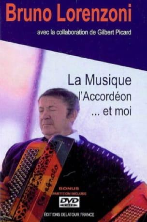 La musique, l'accordéon... et moi - Bruno LORENZONI - laflutedepan.com