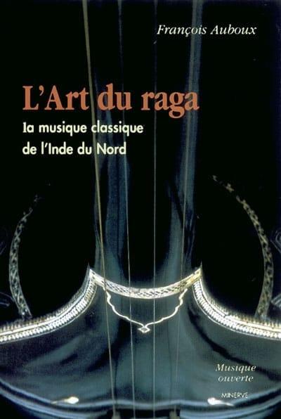 L'art du raga - François AUBOUX - Livre - Les Pays - laflutedepan.com