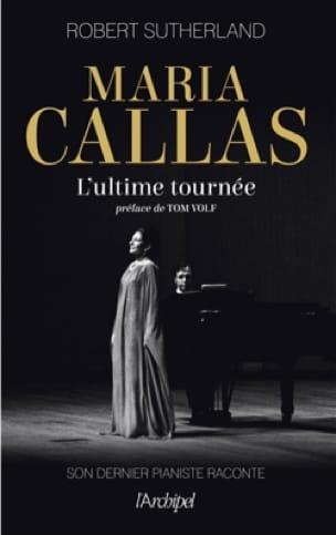 Maria Callas : l'ultime tournée - laflutedepan.com