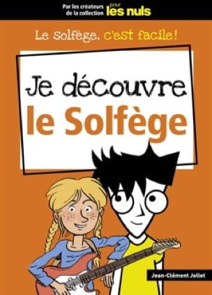 Je découvre le solfège - JOLLET Jean-Clément - laflutedepan.com
