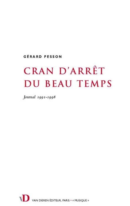 Cran d'arrêt du beau temps - Gérard PESSON - Livre - laflutedepan.com