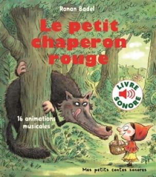 Le petit chaperon rouge - Ronan BADEL - Livre - laflutedepan.com