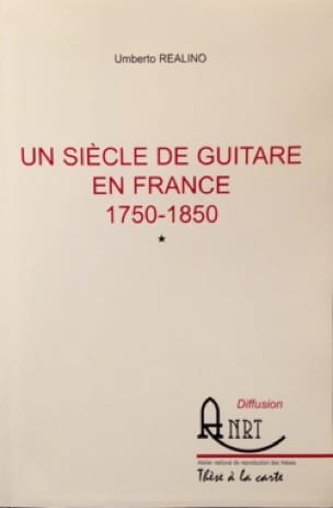 Un siècle de guitare en France (1750-1850) (2 vol) - laflutedepan.com