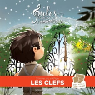 Jules et le monde d'harmonia, volume 2 : les clefs - laflutedepan.com