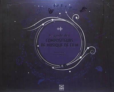 Le guide des compositeurs des musiques de film - laflutedepan.com