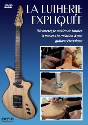 La lutherie expliquée - DVD - COLLECTIF - Livre - laflutedepan.com