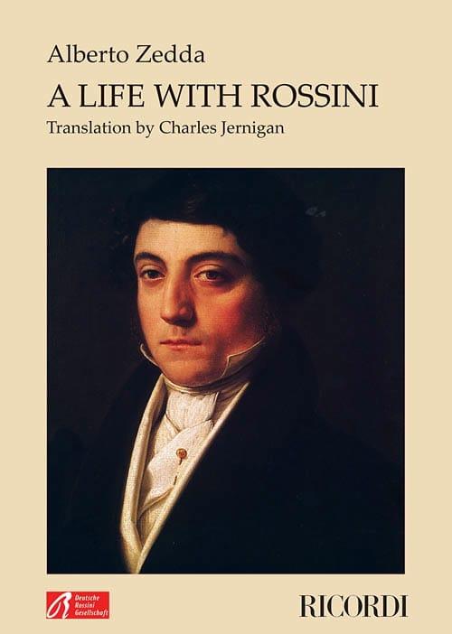 A life with Rossini - Alberto ZEDDA - Livre - laflutedepan.com