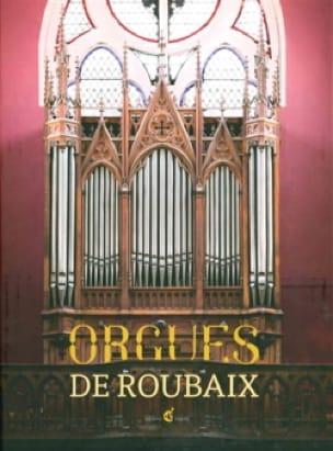Orgues de Roubaix - François SABATIER - Livre - laflutedepan.com