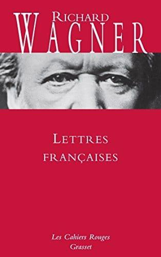 Lettres françaises de Wagner - WAGNER - Livre - laflutedepan.com