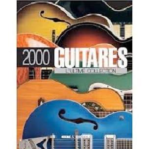 2.000 guitares : l'ultime collection - Collectif - laflutedepan.com