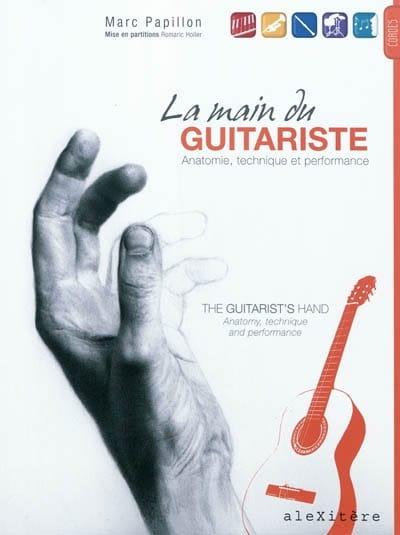 La main du guitariste : anatomie, technique et performance - laflutedepan.com