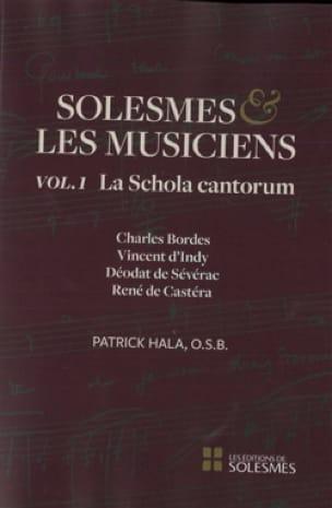 Solesmes et les musiciens, volume 1 : la Schola Cantorum - laflutedepan.com