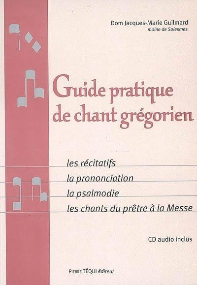 Guide pratique de chant grégorien - laflutedepan.com