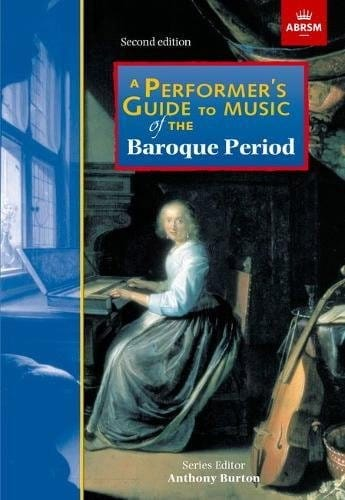 A performer's guide to music of the baroque period - laflutedepan.com