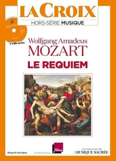 La Croix, hors-série musique, Le Requiem de Wolfgang Amadeus Mozart - laflutedepan.com