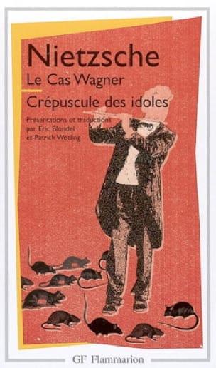 Le cas Wagner / Le crépuscule des idoles - laflutedepan.com