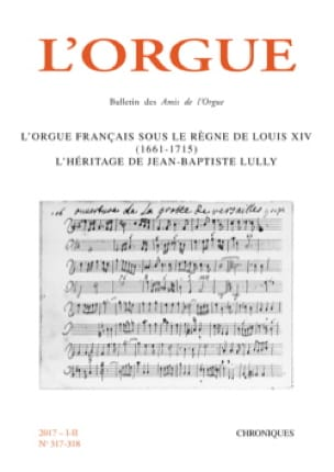 Revue - The Organ, No. 317-318: the French organ under the reign of Louis XIV (1661-1715 - Livre - di-arezzo.co.uk