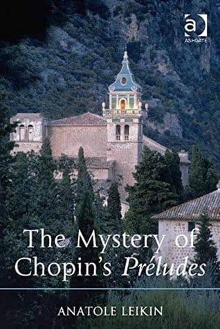 The mystery of Chopin's Préludes - Anatole LEIKIN - laflutedepan.com