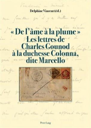 De l'âme à la plume - GOUNOD - Livre - Les Hommes - laflutedepan.com